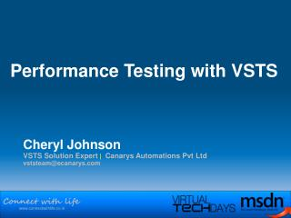 Cheryl Johnson VSTS Solution Expert | Canarys Automations Pvt Ltd vststeam@ecanarys.com