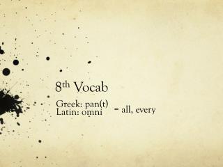 8 th  Vocab