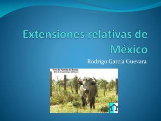 Extensiones relativas de México