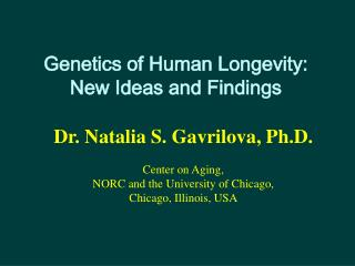 Genetics of Human Longevity: New Ideas and Findings