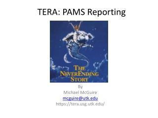 TERA: PAMS  Reporting