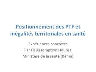 Positionnement des PTF et inégalités territoriales en santé