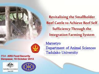 Marsetyo Department of Animal Sciences Tadulako University