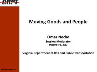 Omar Necko Session Moderator December 5, 2013