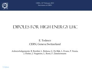 DIPOLES FOR HIGH ENERGY LHC