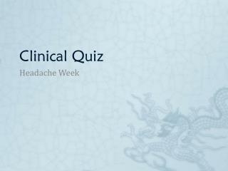 Clinical Quiz