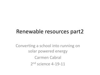 Renewable resources part2