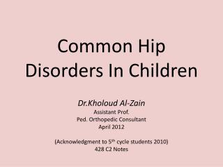 Common Hip Disorders In Children
