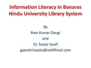 Information Literacy in Banaras Hindu University Library System