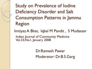 Study on Prevalence of Iodine Deficiency Disorder and Salt Consumption Patterns in Jammu Region