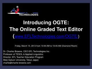 Introducing OGTE:  The Online Graded Text Editor ( www.EFLTechnologies.com/OGTE/ )