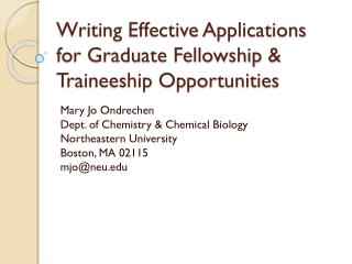 Writing Effective Applications for Graduate Fellowship & Traineeship Opportunities