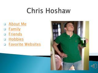 Chris  Hoshaw
