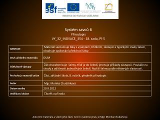 Systém savců  6 Přírodopis VY_32_INOVACE_354  -  18.  sada,  Př  5
