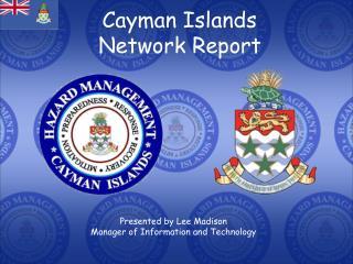 Cayman Islands  Network Report