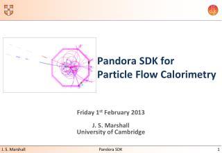 Pandora SDK for  Particle Flow Calorimetry