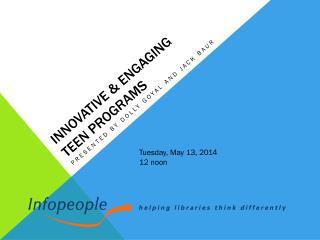 Innovative & engaging  teen programs