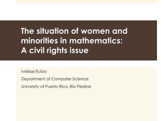 The situation of women and minorities in mathematics:  A civil rights issue