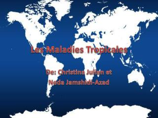 Les Maladies  Tropicales