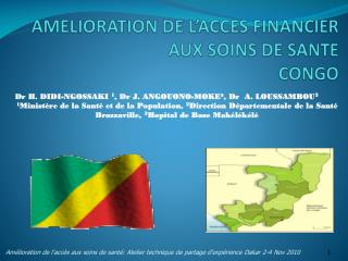 AMELIORATION DE L'ACCES FINANCIER AUX SOINS DE SANTE   CONGO