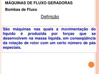 Bombas  de Fluxo