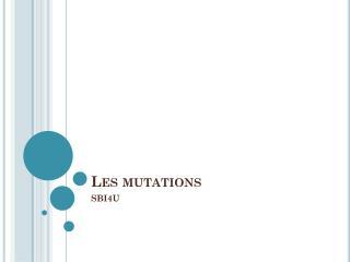 Les mutations