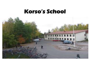 Korso's  School