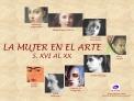 LA MUJER EN EL ARTE S. XVI AL XX