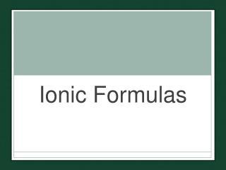 Ionic Formulas
