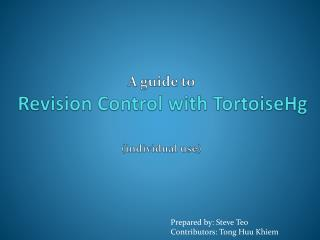 A guide to Revision Control with  TortoiseHg (individual use)
