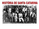 HIST RIA DE SANTA CATARINA