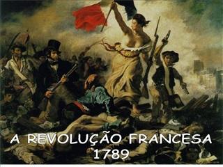 A REVOLU  O FRANCESA 1789