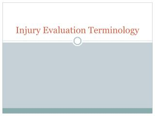 Injury Evaluation Terminology
