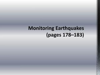 Monitoring Earthquakes   (pages 178–183)