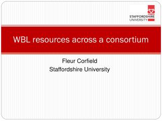 Work Based Learning resources across a consortium