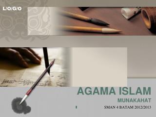 AGAMA ISLAM MUNAKAHAT