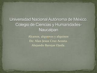 Universidad Nacional Autónoma de México. Colegio de Ciencias y Humanidades-Naucalpan