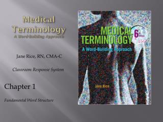 Medical Terminology A Word-Building Approach
