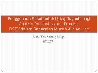 Nama :  Tita Rayung Palupi 071277