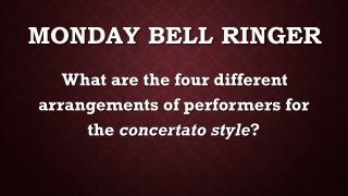 Monday Bell Ringer