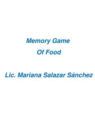 Memory Game Of  Food Lic. Mariana Salazar Sánchez