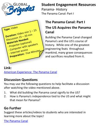 Student  Engagement Resources Panama- History The Panama  Canal: Part I