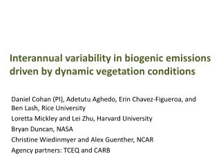 Interannual variability in biogenic emissions driven by dynamic vegetation conditions