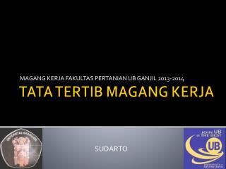 TATA TERTIB MAGANG KERJA