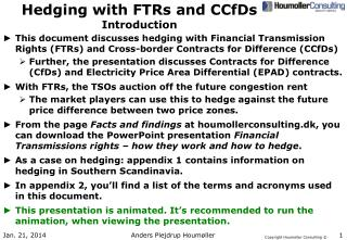 Hedging with FTRs and CCfDs Introduction