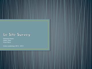 Le Site Survey