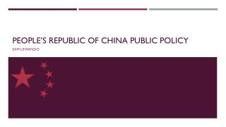 People's Republic of China Public Policy