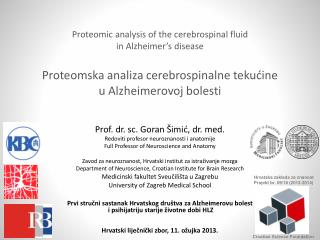 Prof. dr. sc. Goran Šimić, dr. med. Redoviti profesor  neuroznanosti  i anatomije