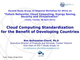 Cloud Computing Standardization for the Benefit of Developing Countries