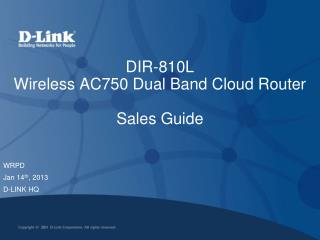 DIR-810L Wireless AC750 Dual Band Cloud Router Sales Guide